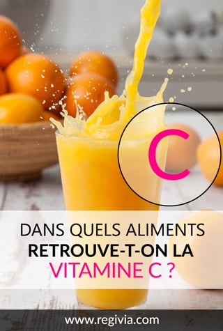 Dans quels aliments trouve-t-on la vitamine C ?