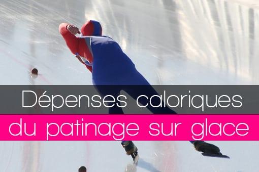 Dépenses énergétiques caloriques en calories consommées pour le patinage sur glace