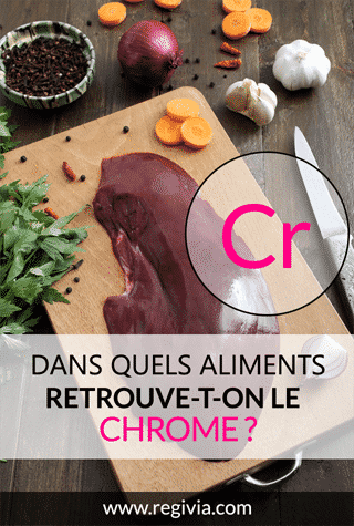 Dans quels aliments trouve-t-on le chrome ?