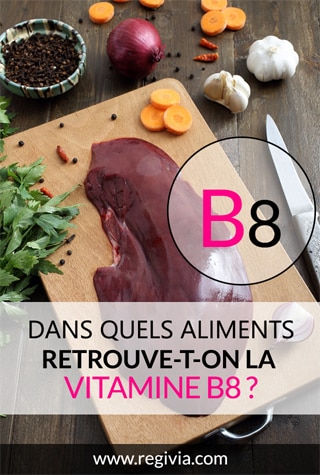 Dans quels aliments trouve-t-on la vitamine B8 ?