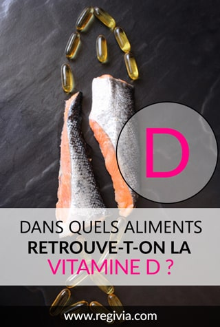 Dans quels aliments trouve-t-on la vitamine D ?