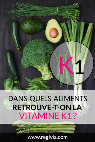 Dans quels aliments trouve-t-on la vitamine K1 ?