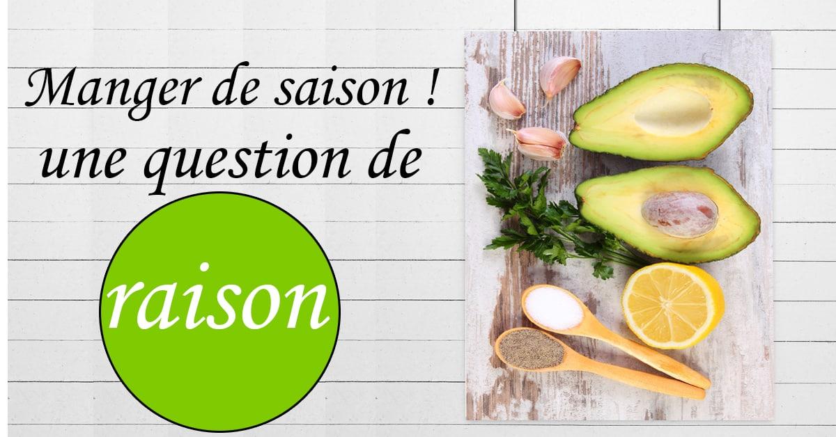 Manger des fruits et légumes de saison une question de raison