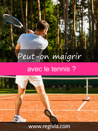 le tennis fait il maigrir combien de fois par semaine pour progresser. Black Bedroom Furniture Sets. Home Design Ideas
