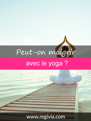 le yoga fait il maigrir combien de fois par semaine pour progresser. Black Bedroom Furniture Sets. Home Design Ideas